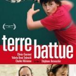 Découvrez le film «Terre Battue»