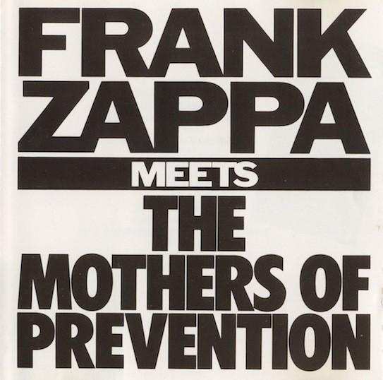 Frank Zappa-Meets The Mothers Of Prevention-1985