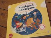 plus belles musiques classiques pour petits ill. Aurélie Guillerey, Vincent Mathy, Clotilde Perrin, Roederer
