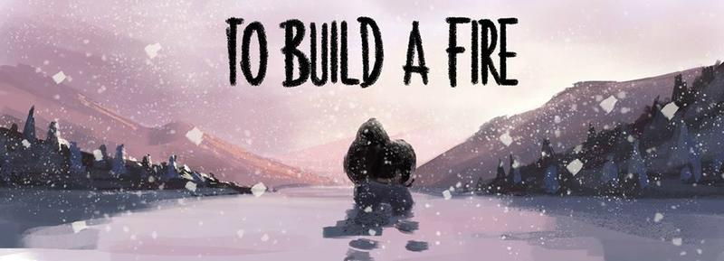 to-build-a-fire1