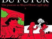 L'arabe futur jeunesse Moyen-Orient (1978-1984) Riad Sattouf