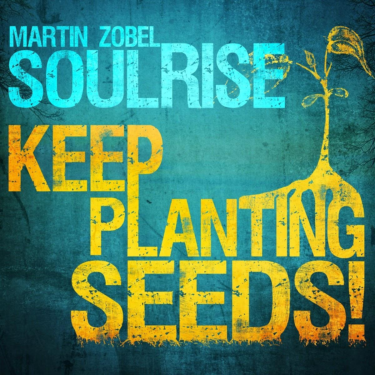 Martin Zobel & Soulrise - Show Must Go On