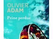 Peine perdue, Olivier Adam