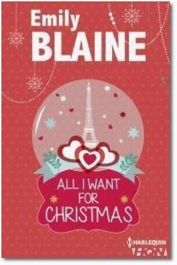 All I want for Christmas : une romance de Noël de Emily Blaine
