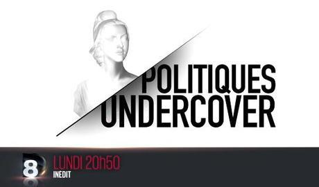 politiques undercover