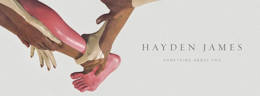 Hayden James – Something About You