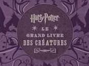 Harry Potter- grand livre créatures