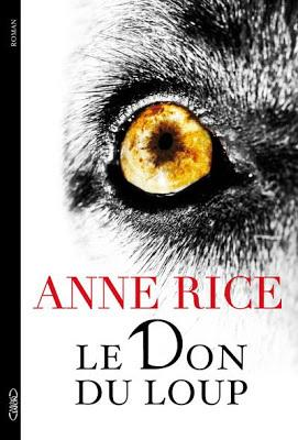 Le+don+du+loup,+d'Anne+Rice