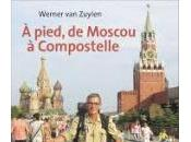 pied, Moscou Compostelle