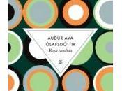 Rosa candida, Audur Olafsdottir