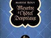 Meurtre l'hôtel Despréaux Maryse Rouy