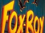 Foxboy nuit Renard (Laurent Lefeuvre)