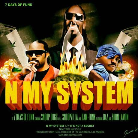 7 Days of Funk (Snoop & Dam-Funk) – N My System EP
