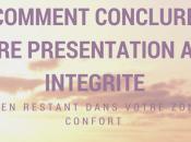 Comment conclure votre présentation avec intégrité tout restant dans zone confort