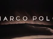 bonnes raisons regarder «Marco Polo»