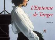 Maria Dueñas, L'espionne Tanger (2011)