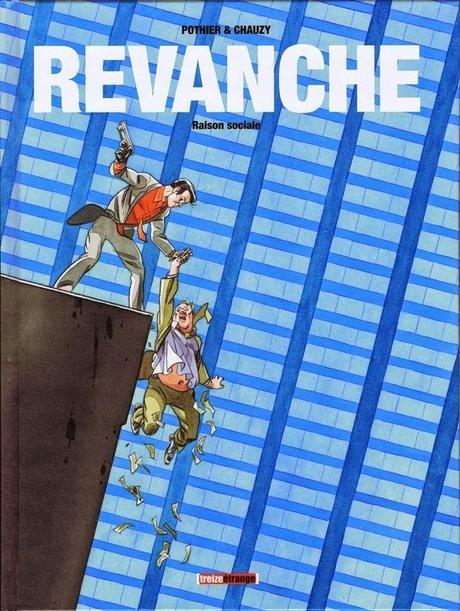 Revanche / Pothier & Chauzy