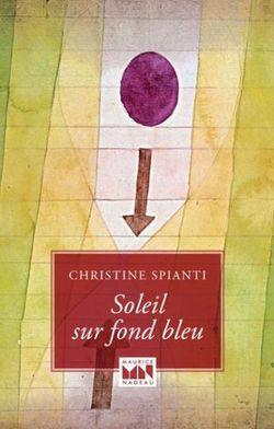 Christine Spianti, Soleil sur fond bleu par Angèle Paoli