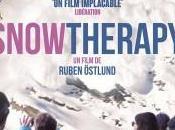 [Critique Cinéma] Snow Therapy