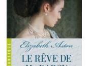 Rêve Darcy d'Elizabeth Aston