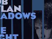 Dylan offre dernier album 'Shadows night'