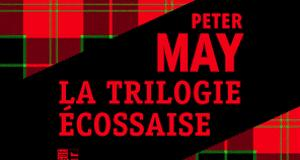 Trilogie écossaise-Peter May