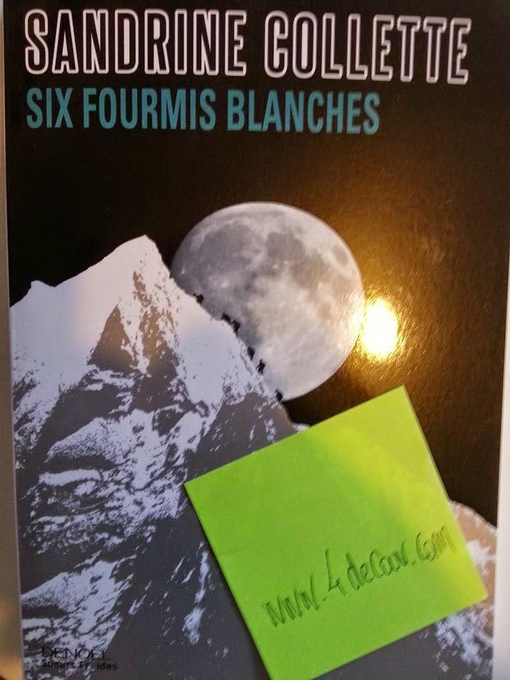 Chronique : Six fourmis blanches - Sandrine Collette (Denoel)