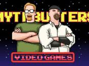 MythBusters tournent vers jeux vidéo