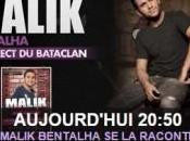Malik Bentalha raconte direct Bataclan soir