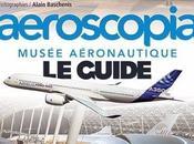 Aeroscopia, musée aéronautique guide