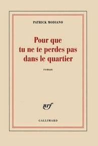 LITTERATURE: Pour que tu ne te perdes pas dans le quartier (2014), l'incertitude de la mémoire / the uncertainty of memory