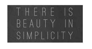 La beauté des choses simples