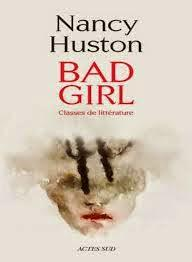 ☆☆ Bad Girl, classe de Littérature / Nancy Huston ☆☆