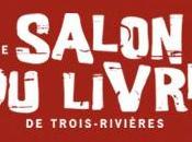 Salon livre Trois-Rivières mars 2015 Centre congrès