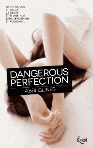Dangerous Perfection - Tome 1 - Rosemary Beach