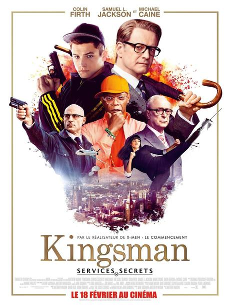 CINEMA: Kingsman : Services Secrets (2015), blockbuster royal / Kingsman: The Secret Service (2015), royal blockbuster