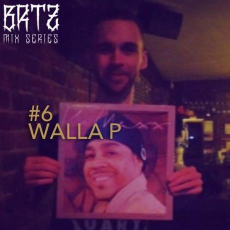 BRTZ Podcast / Mix Series #6 : Walla P