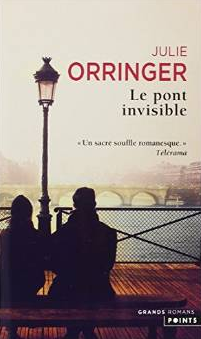 Le pont invisible, Julie Orringer