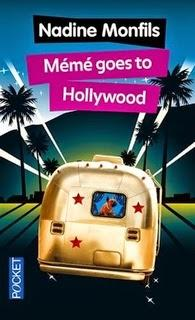 Mémé goes to Hollywood, Nadine Monfils