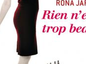 Rien n'est trop beau, Rona Jaffe
