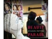 Beauté parade, Sylvain Pattieu