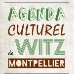 Agenda culturel de Witz Montpellier : Du lundi 2 mars au dimanche 8 mars