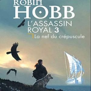 La Nef du Crépuscule – Robin Hobb