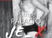 Exposition Patrice Palacio JE_X