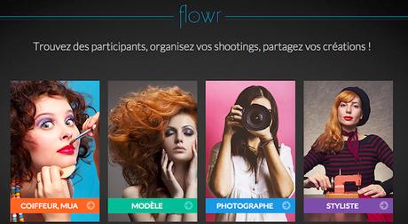 Flowr : le site qui met en relation Photographe, Modèle, Styliste, Maquilleur et Coiffeur