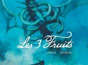 Trois frères.. trois fruits Zidrou Oriol nous baladent bande dessinée dans conte sublime.