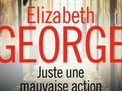 Quais Polar 2014(3): Elizabeth George: Juste mauvaise action