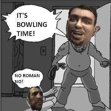 Hey+cousin+you+wanna+go+bowling+roman+_01037d22dcfd74c90c0e0c1a991411bc