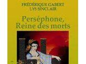Perséphone, reine morts Frédérique Gabert