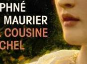 cousine Rachel, roman Daphné Maurier